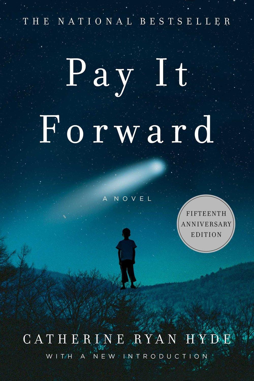 Pay it Forward-Hyde