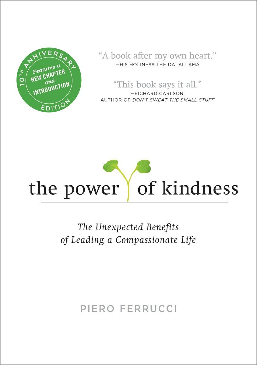 Power of Kindness-Ferrucci